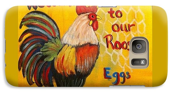 Galaxy Case featuring the painting Chicken Welcome Sign 8 by Belinda Lawson