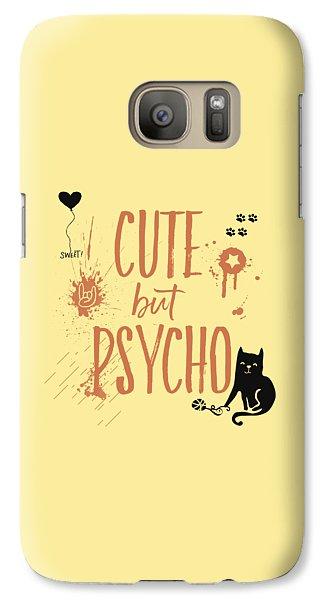 Cat Galaxy S7 Case - Cute But Psycho Cat by Melanie Viola