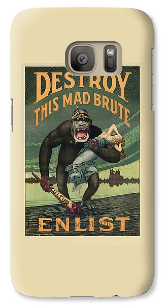 Gorilla Galaxy S7 Case - Destroy This Mad Brute - Wwi Army Recruiting  by War Is Hell Store
