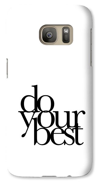 Do Your Best Galaxy Case by Cortney Herron