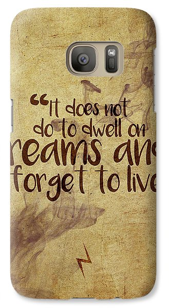 Wizard Galaxy S7 Case - Don't Dwell On Dreams by Samuel Whitton
