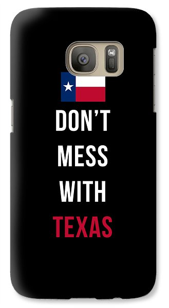 Don't Mess With Texas Tee Black Galaxy S7 Case
