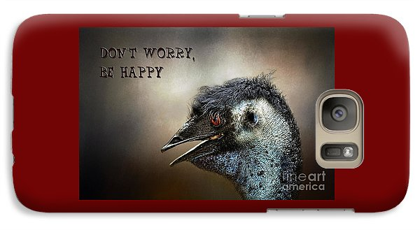 Don't Worry  Be Happy Galaxy S7 Case