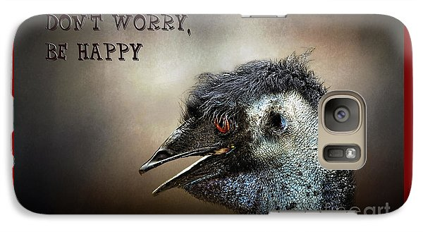Don't Worry  Be Happy Galaxy S7 Case by Kaye Menner
