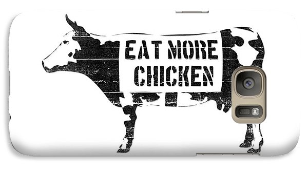 Cow Galaxy S7 Case - Eat More Chicken by Pixel  Chimp