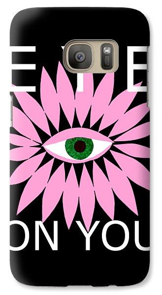 Eye On You - Black Galaxy S7 Case