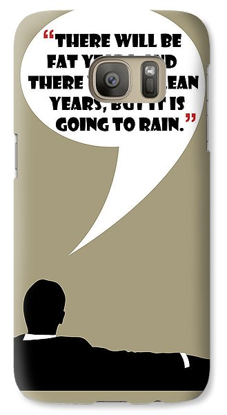 Fat Years - Mad Men Poster Don Draper Quote Galaxy S7 Case
