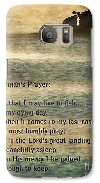 Catfish Galaxy S7 Case - Fisherman's Prayer by Robert Frederick