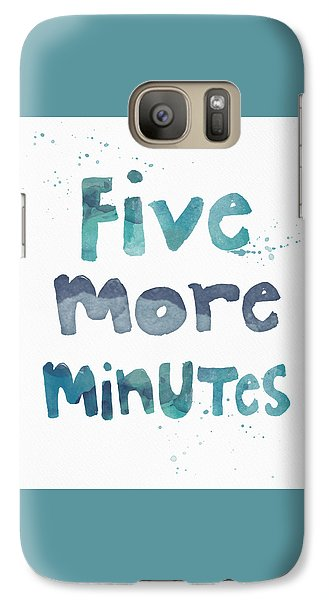Time Galaxy S7 Case - Five More Minutes by Linda Woods