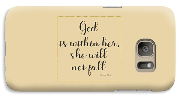 Galaxy Case featuring the painting God Is Within Her She Will Not Fall Bible Quote by Georgeta Blanaru