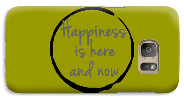 Galaxy Case featuring the digital art Happiness Is Here And Now by Julie Niemela