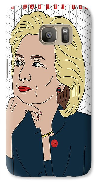 Hillary Clinton I'm With Her Galaxy S7 Case by Nicole Wilson