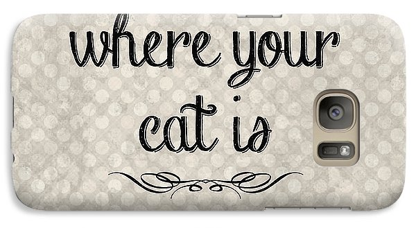 Home Is Where Your Cat Is-jp3040 Galaxy S7 Case