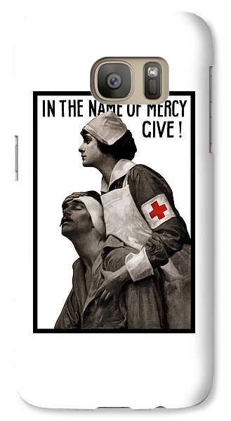 Nurse Shark Galaxy S7 Case - In The Name Of Mercy Give by War Is Hell Store