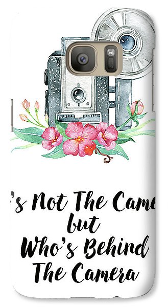 Galaxy Case featuring the digital art It's Who Is Behind The Camera by Colleen Taylor