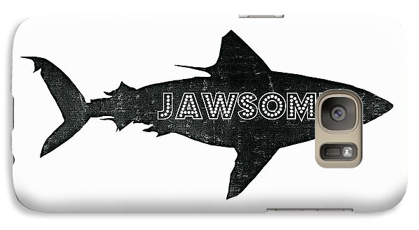 Jawsome Galaxy S7 Case by Michelle Calkins