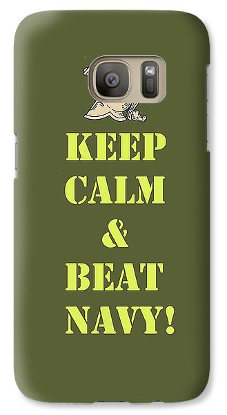 Galaxy Case featuring the photograph Keep Calm And Beat Navy by Dan McManus