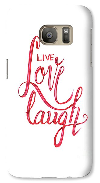 Galaxy Case featuring the drawing Live Love Laugh by Cindy Garber Iverson