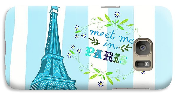 Meet Me In Paris Galaxy S7 Case