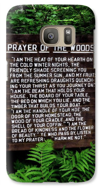 Prayer Of The Woods Galaxy S7 Case