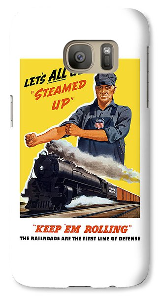 Train Galaxy S7 Case - Railroads Are The First Line Of Defense by War Is Hell Store