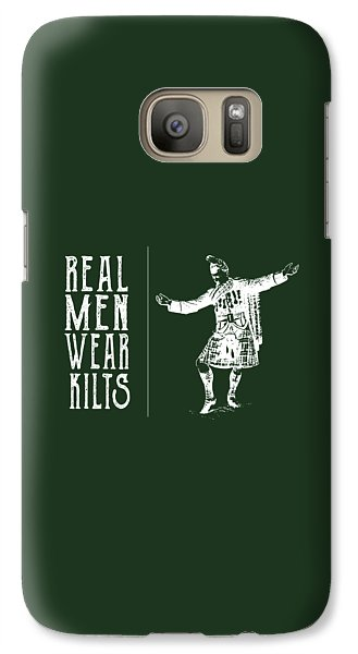 Galaxy Case featuring the digital art Real Men Wear Kilts by Heather Applegate