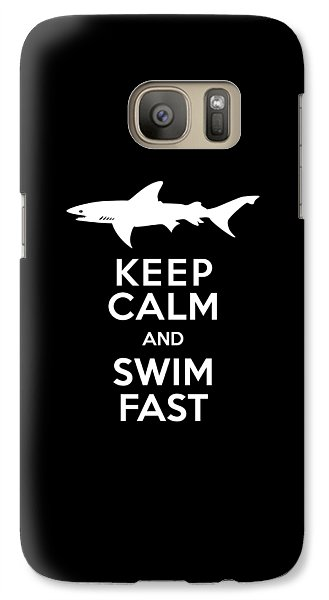 Sharks Galaxy S7 Case - Shark Keep Calm And Swim Fast by Antique Images