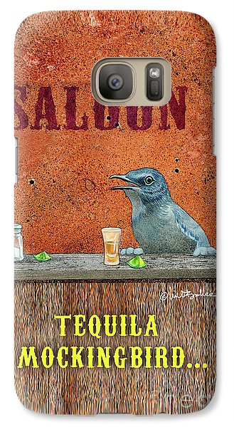 Mockingbird Galaxy S7 Case - Tequila Mockingbird... by Will Bullas