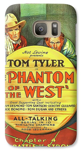 The Phantom Of The West 1931 Galaxy S7 Case by Mountain Dreams