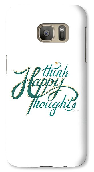 Galaxy Case featuring the drawing Think Happy Thoughts by Cindy Garber Iverson