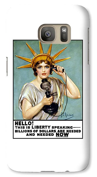 Statue Of Liberty Galaxy S7 Case - This Is Liberty Speaking - Ww1 by War Is Hell Store