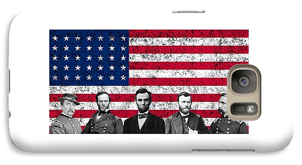 Abraham Lincoln Galaxy S7 Case - Union Heroes And The American Flag by War Is Hell Store