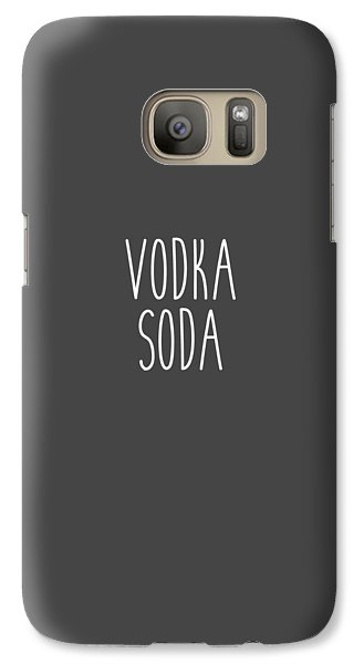 Vodka Soda Galaxy S7 Case by Cortney Herron