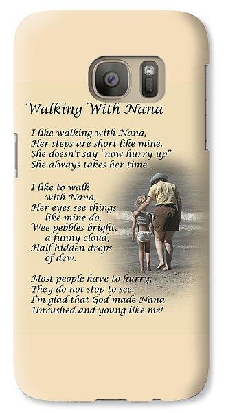 Walking With Nana Galaxy S7 Case