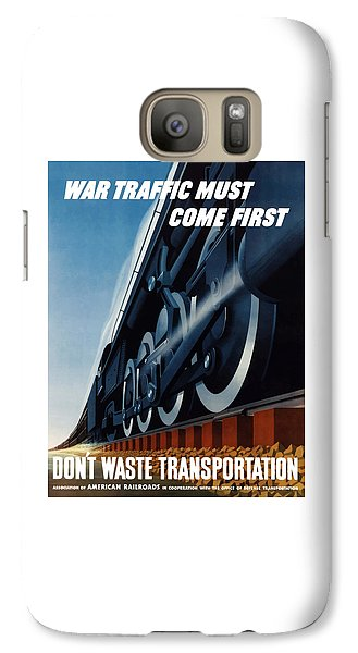 Train Galaxy S7 Case - War Traffic Must Come First by War Is Hell Store
