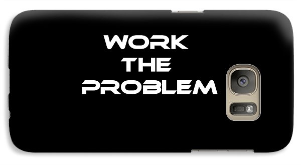 Work The Problem The Martian Tee Galaxy S7 Case