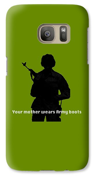 Galaxy Case featuring the photograph Your Mother Wears Army Boots by Melany Sarafis