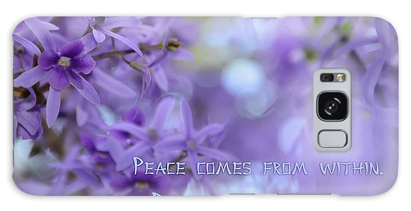 Peace Comes From Within Galaxy Case by Olga Hamilton