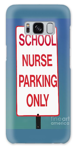School Nurse Parking Sign  Galaxy Case
