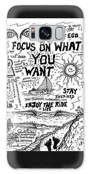 Focus On What You Want Galaxy Case