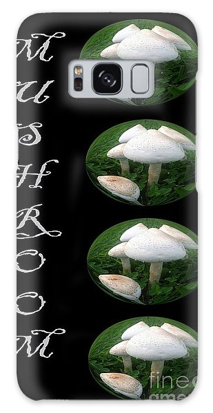 Mushroom Art Collection 1 By Saribelle Rodriguez Galaxy Case