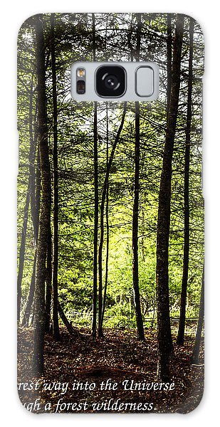 Thru The Trees With John Muir Quote Galaxy Case by Marilyn Carlyle Greiner
