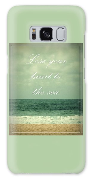 Lose Your Heart To The Sea Galaxy Case