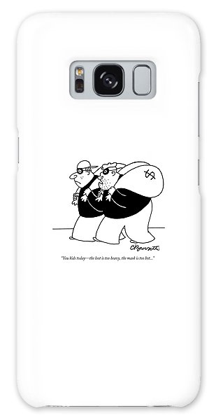 Whining Galaxy Case - You Kids Today - The Loot Is Too Heavy by Charles Barsotti