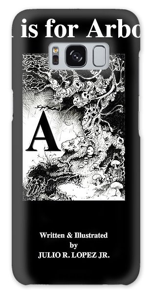 A Is For Arbol Galaxy Case by Julio Lopez