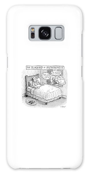 Bluebird Galaxy Case - A Man Sits In Bed by Roz Chast