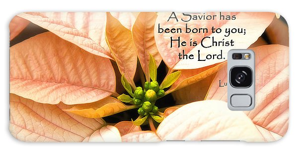 A Savior Has Been Born To You He Is Christ The Lord Galaxy Case