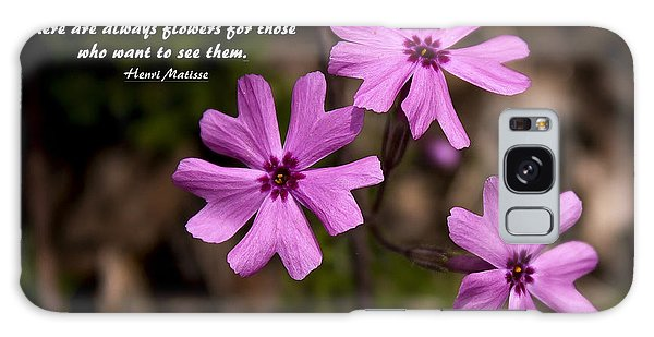 Always Flowers Galaxy Case by Marilyn Carlyle Greiner