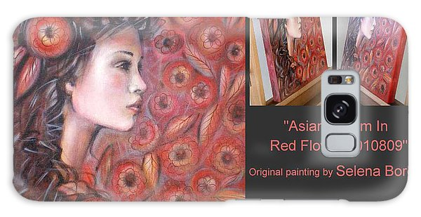 Asian Dream In Red Flowers 010809 Comp Galaxy Case