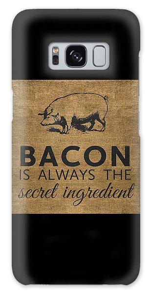 Rural Scenes Galaxy S8 Case - Bacon Is Always The Secret Ingredient by Nancy Ingersoll